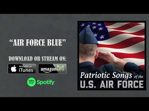 Air Force Blue - Patriotic Military Song
