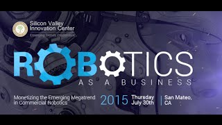 ROBOTICS AS A BUSINESS: Monetizing the Emerging Megatrend in Commercial Robotics