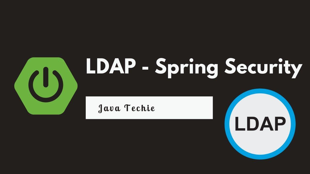 Spring security using ldap   Java Techie