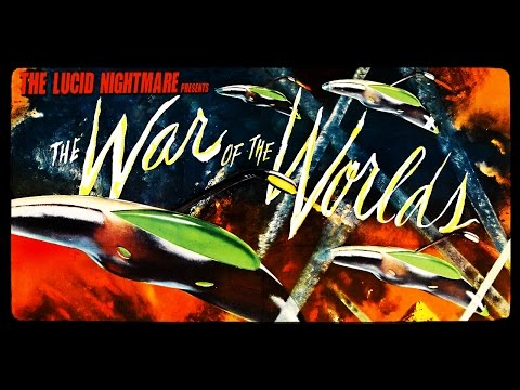 The Lucid Nightmare - The War of the Worlds Review