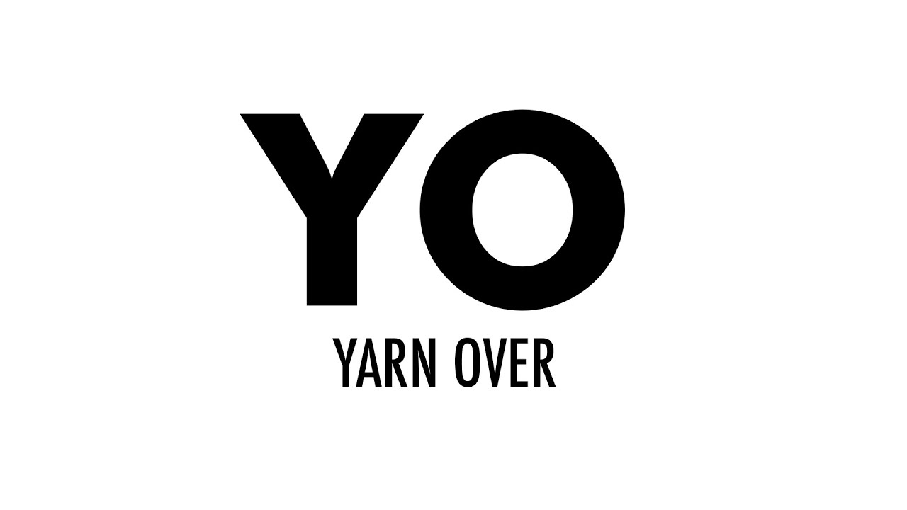 The Yarn Over (YO) :: Knitting Abbreviations :: Right
