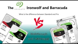 What is the Difference between Seagate Ironwolf Pro and Barracuda Pro