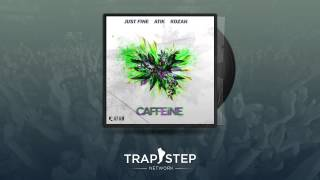 Just Fine vs. Atik & Kozah - Caffeine (Official)