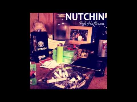 Nutchin' – Rob Hoffman – FULL ALBUM