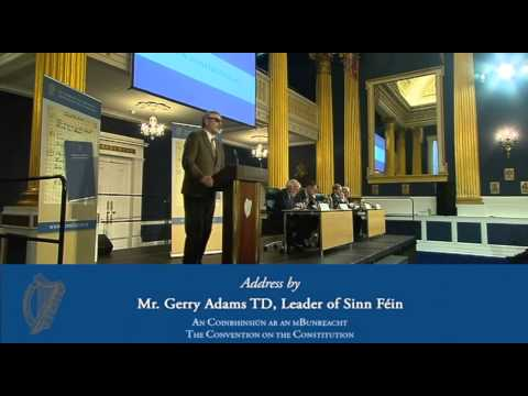Convention on the Constitution - Address by Mr. Gerry Adams TD