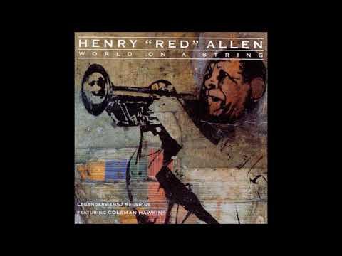 """Henry """"Red"""" Allen – World On A String ( Full Album )"""