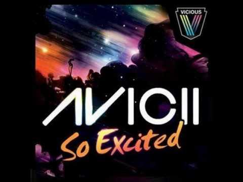 Avicii - So Excited (Original Mix)