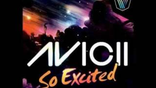 Watch Avicii So Excited radio Edit video