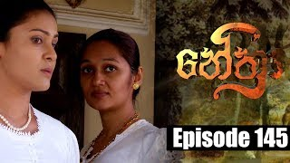 Nethra - නේත්‍රා Episode 145 | 10 - 10 - 2018 | SIYATHA TV Thumbnail