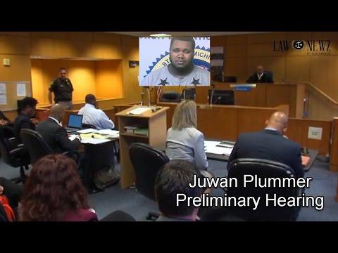 Juwan Plummer Preliminary Hearing Part 1 05/05/17