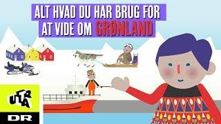 Alt hvad du har brug for at vide om Grønland | Ultra Nyt