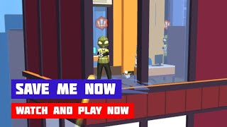 Save Me Now · Game · Gameplay