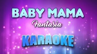 Fantasia - Baby Mama (Karaoke version with Lyrics)