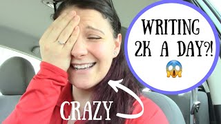 Writing 2k a Day?! ~ Crazy Post-Camp NaNo Goal