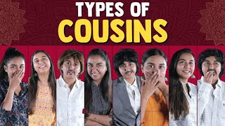 Types Of Cousins | MostlySane