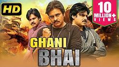 Ghani Bhai (2019) Telugu Hindi Dubbed Movie | Pawan Kalyan South Indian Movies Dubbed In Hindi