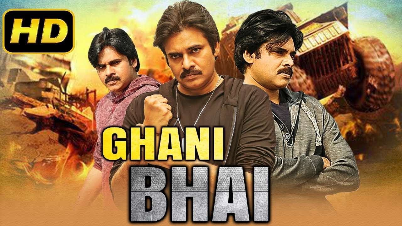 Ghani Bhai (2019) Telugu Hindi Dubbed Movie | Pawan Kalyan South Indian Movies Dubbed In Hindi