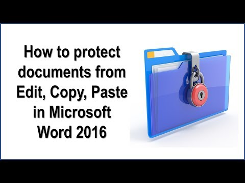 How To Protect Documents From Edit, Copy, Paste In Microsoft Word 2016.