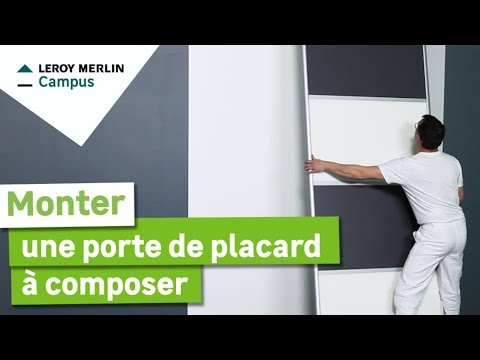 Comment Monter Une Porte De Placard A Composer Leroy Merlin Youtube