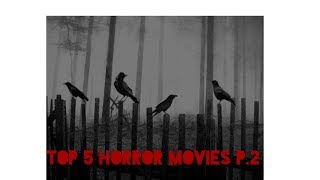 The best Horror Movies Part 2