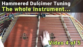 tuning hammered dulcimer: continue tuning other keys  (video 4 of 5)