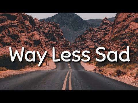 AJR - Way Less Sad ( Lyrics )