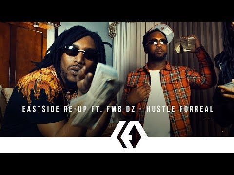 Eastside Re-Up ft. FMB DZ -