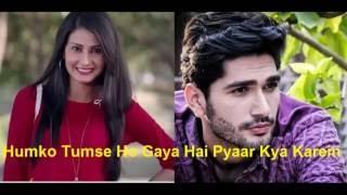Hum Ko Tum Se Ho Gaya Hai Pyar Kya Kare title song - Tu Taj Mera Sartaj Mera Full  Song