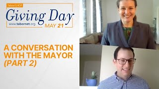 A Conversation with the Mayor, Part 2 | Tabor/LHOP Giving Day!
