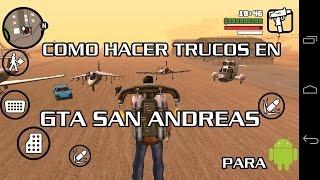 COMO HACER TRUCOS EN GTA SAN ANDREAS PARA ANDROID