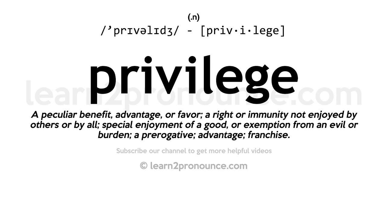 How to pronounce Privilege  English pronunciation