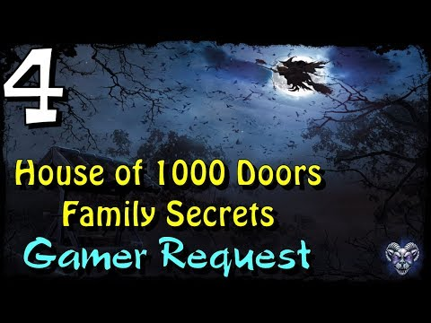 Let's Play - House of 1000 Doors 1 - Family Secrets - Part 4  