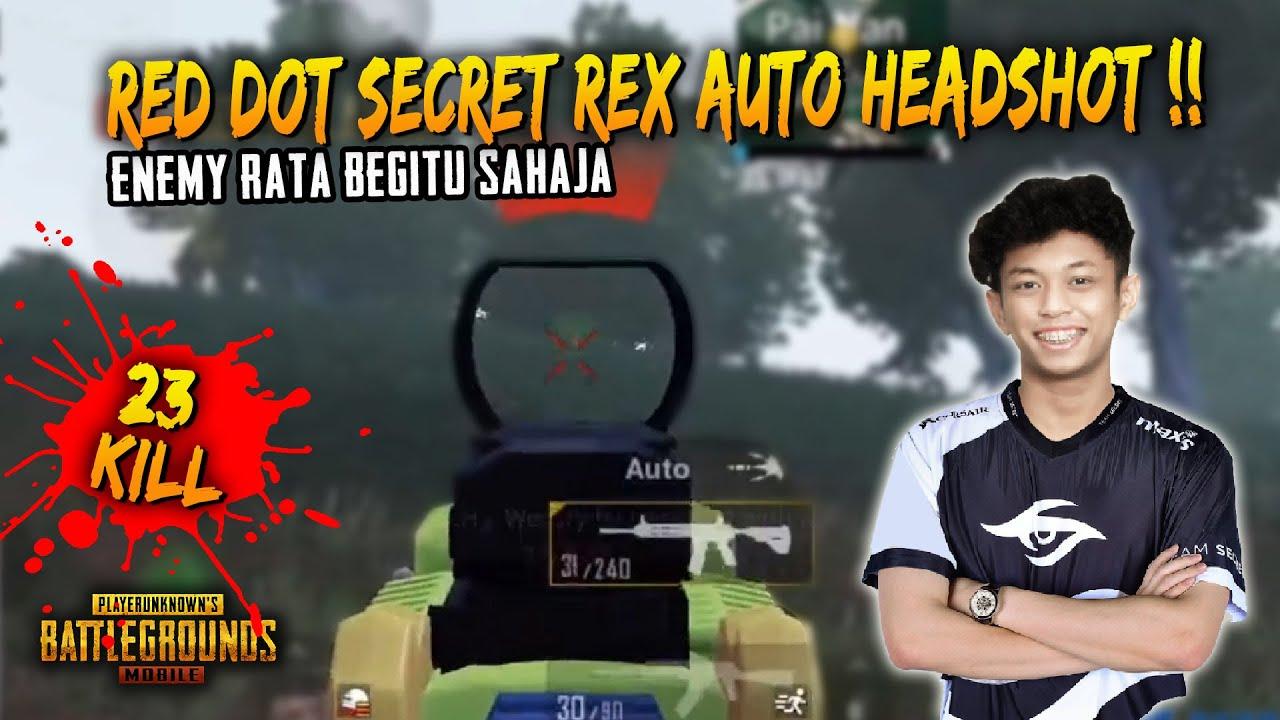 Tengok Bila Rex Guna Red Dot Super Laju Auto Headshot | Secret Rex Game Play | PUBG Mobile Malaysia