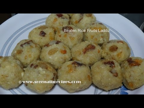 Beaten Rice Fruits Laddu - Flattened Rice Fruits Laddu - Poha Fruits Laddu