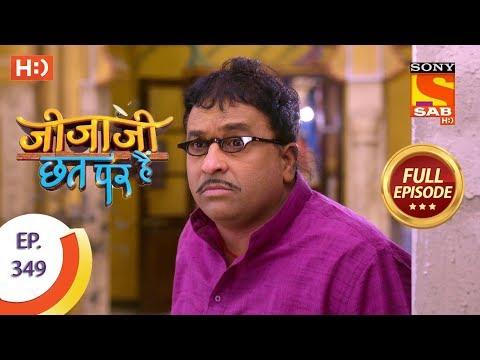 Jijaji Chhat Per Hai - Ep 349 - Full Episode - 7th May, 2019