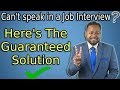 Give Job Interviews with CONFIDENCE | Guaranteed Solution to Fear of Job Interview