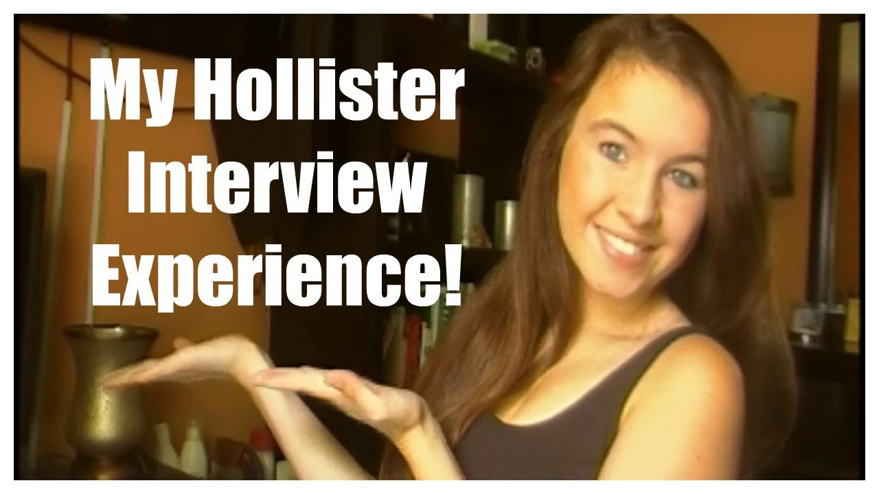 my hollister interview experience my hollister interview experience