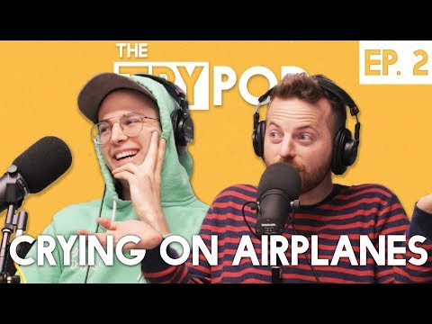 The Try Guys Podcast - Crying On Airplanes - The TryPod Ep. 2 videó letöltés