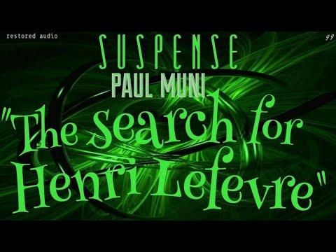 "PAUL MUNI stars in ""The Search for Henri Lefevre"" • SUSPENSE Best Episodes"