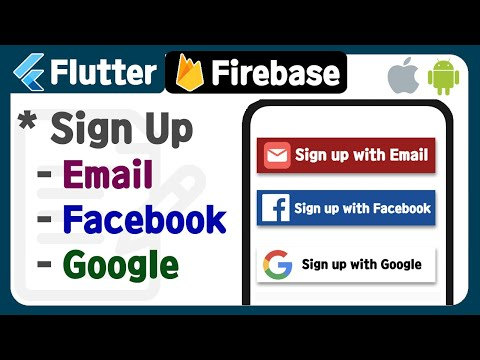 Flutter With Firebase (2) - Authentication ( Sign Up With Mail, Facebook, Google ) Example, Tutorial