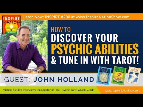 🌟  How to Tap into Your Psychic Abilities + Tune in w/ Tarot  | John Holland