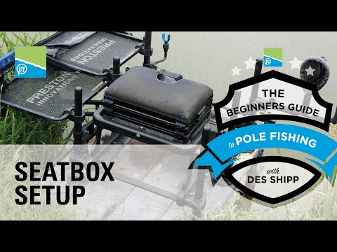 The Perfect Seatbox Set-Up | The Beginners Guide To Pole Fishing With Des Shipp