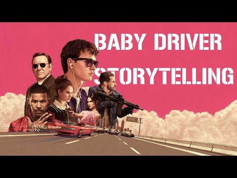 Baby Driver - A Lesson In Storytelling