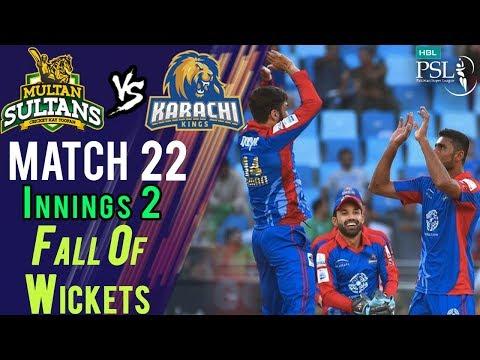 Multan SultansFall Of Wickets  Multan Sultans Vs Karachi Kings Match 22  10 March HBL PSL 2018