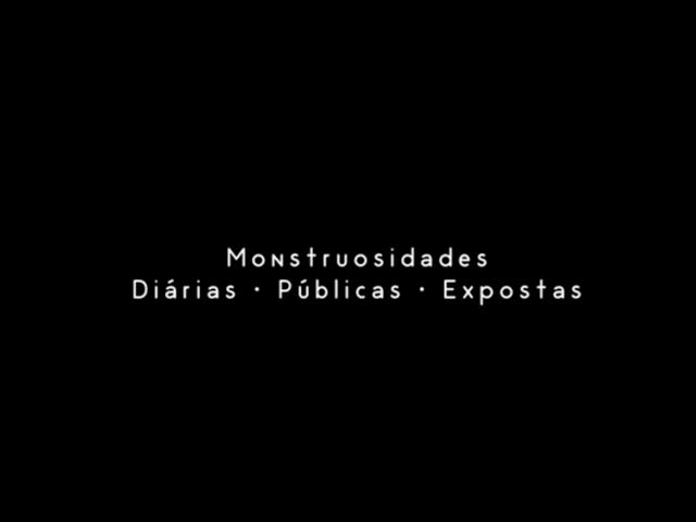 Monstruosidades Diárias: Intervenções