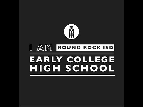 Discover Early College High School (ECHS), a Round Rock ISD Public School of Choice