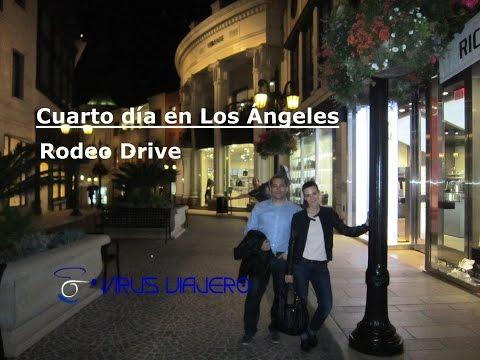 Rodeo Drive: Cuarto dia en LA