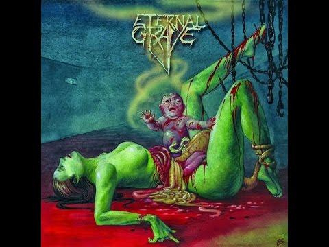 Eternal Grave - Antología de la Perversión (Full Album)