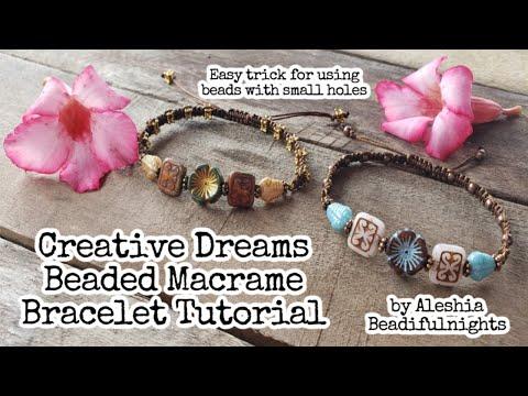 Creative Dreams Beaded Macrame Bracelet Tutorial