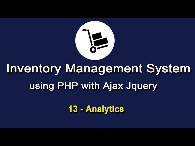 Inventory System using PHP with Ajax JQuery - Analytics